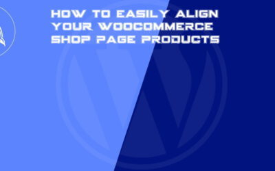 How to easily align your WooCommerce shop page products