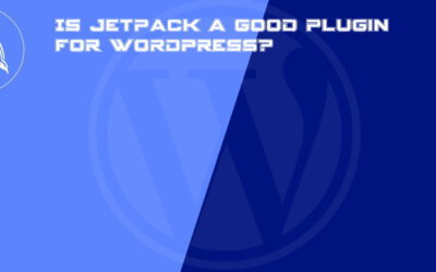 Is Jetpack a good plugin for WordPress?